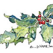Holiday Holly Art Print
