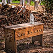 Holt Cemetery - God Is Love Bench Art Print