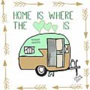 Home Is Where The Heart Is Campling Trailer Vintage Art Print