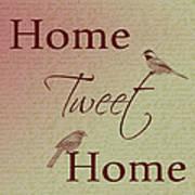 Home Tweet Home Birds Art Print