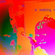 Hope Is A Waking Dream, Don't Wake Me Up  Art Print