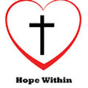 Hope Within Art Print by Stephanie Grooms