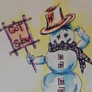 Hot Stuff.... Got Snow Art Print