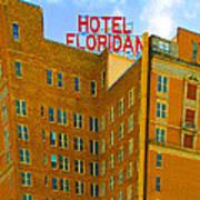 Hotel Floridan Art Print