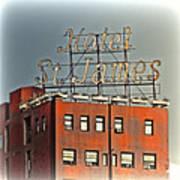 Hotel St. James Art Print