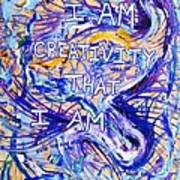 I Am Creativity Art Print