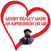 I Love Monet Art Print