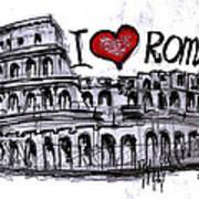 I Love Rome Art Print