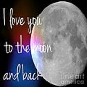 I Love You To The Moon And Back Art Print by Jennifer Kimberly