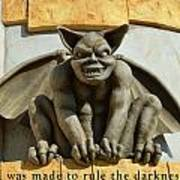 I Was Made To Rule Gargoyle Santa Cruz California Art Print