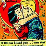 If He Has Kissed You 1 Art Print