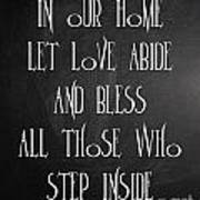 In Our Home Let Love Abide Art Print