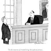 In The Interest Of Streamlining The Judicial Art Print by J.B. Handelsman
