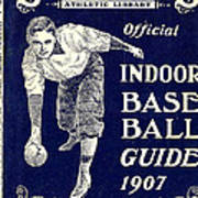 Indoor Base Ball Guide 1907 Art Print by American Sports Publishing