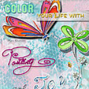 Inspirational Dragonfly Floral Art Colorful Uplifting Typography Art By Megan Duncanson Art Print