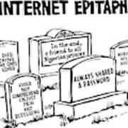 Internet Epitaphs Digibuy Art Print