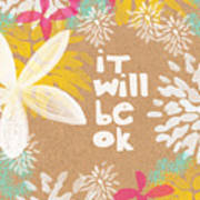 It Will Be Ok- Floral Design Art Print