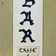 Italian Bar Sign Dsc02638 Art Print