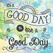 It's A Colorful Good Day By Jan Marvin Art Print