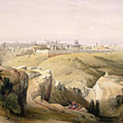 Jerusalem From The Mount Of Olives Print by David Roberts