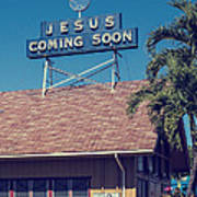 Jesus Coming Soon Church Maui Hawai Art Print
