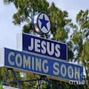 Jesus Coming Soon Art Print