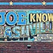 Joe Knows Nashville Art Print