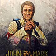 John Mark Art Print