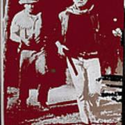 John Wayne And Robert Mitchum Publicity Photo El Dorado 1967 Old Tucson Arizona 1967-2012 Art Print