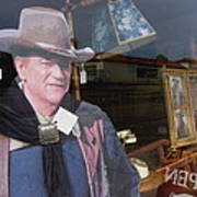 John Wayne Tall In The Saddle Homage 1944 Cardboard Cut-out  Tombstone Arizona 2004 Art Print