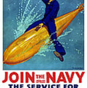 Join The Navy The Service For Fighting Men  Art Print