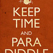 Keep Time And Paradiddle Poster Art Print