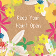Keep Your Heart Open Art Print