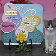 Kitty Says Every Day Is A New Beginning Art Print