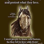 Know Wild Horses Poster-huricane Art Print by Linda L Martin