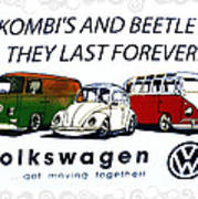 Kombis And Beetles Last Forever Art Print