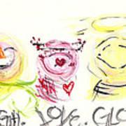 Laugh Love Glow Art Print