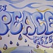 Let Peace Reign Art Print