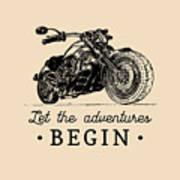 Let The Adventures Begin Inspirational Art Print