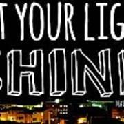 Let Your Light Shine Art Print by Robert Hamm