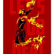 Lets Go Heat Art Print