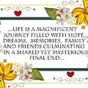 Life Is A Magnificent Journey Art Print