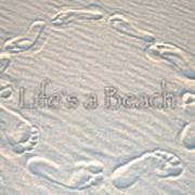 Lifes A Beach With Text Art Print