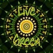 Live Green 1 Art Print
