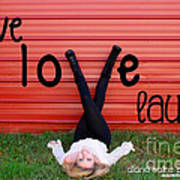 Live Love Laugh By Diana Sainz Art Print