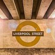 Liverpool Street Underground Art Print