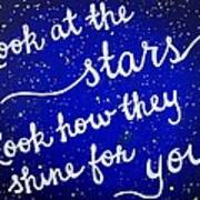 Look At The Stars Quote Painting Art Print