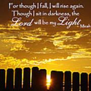 Lord Will Be My Light Micah 7 Art Print