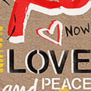 Love And Peace Now Art Print