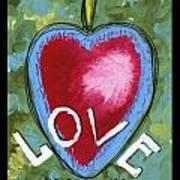Love Be Still My Heart  Art Print